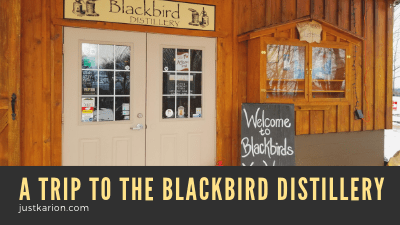 A Trip to the Blackbird Distillery (Blogmas 2018 Day 12)